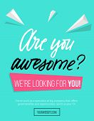 Hiring Poster Design Concept With Pink And Blue Colors And Lettering Inscription are You Awesome B poster