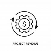 Project Revenue Vector Icon On White Background. Project Revenue Modern Icon For Graphic And Web Des poster