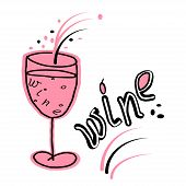 Cartoon Funny Drawing Glass Of Red Wine, Text. Vector Drawing On White Background With Decorative El poster