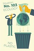 Ecological Illustration. Hand In A Plastic Bag Throws The Planet Earth Into An Urn. Plastic Pollutio poster