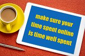 make sure your time spent online is time well well spent - digital minimalism advice, text on a digi poster