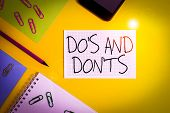Writing Note Showing Do S And Don Ts. Business Photo Showcasing Rules Or Customs Concerning Some Act poster