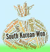 stock photo of korean  - South Korean Won Representing Foreign Exchange And Word - JPG