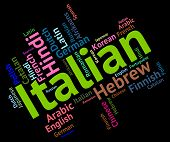 picture of dialect  - Italian Language Indicating Translate Languages And Italy - JPG