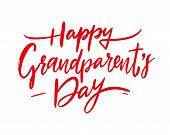 Happy Grandparents Day. Modern Brush Calligraphy. Vector Lettering. Vector Illustration. poster