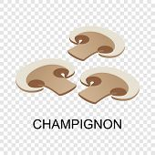 Sliced Champignon Icon. Isometric Of Sliced Champignon Icon For On Transparent Background poster