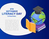 Literacy Day Book International Globe Hat Library Banner Concept. Isometric Illustration Of Literacy poster