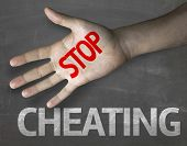 stock photo of cheating  - Creative composition with the message Stop Cheating - JPG