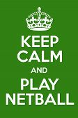 picture of netball  - Keep Calm And Play Netball Poster Art - JPG