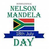 picture of nelson mandela  - illustration of a stylish text for International Nelson Mandela Day with blue ribbon - JPG