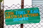 Propaganda In El Cobre Village, Cuba. It Says: With Fidel And Raul To The Victory, Always. poster