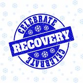 Celebrate Recovery Round Stamp Seal On Winter Background With Snowflakes. Blue Vector Rubber Imprint poster