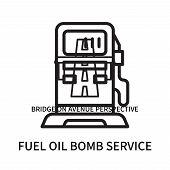 Fuel Oil Bomb Service Icon Isolated On White Background. Fuel Oil Bomb Service Icon Simple Sign. Fue poster