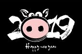 Happy New Year 2019. Muzzle Of A Pig . Chinese Symbol Of The 2019 Year. Greeting Card Design Templat poster