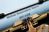 stock photo of hiv  - Close up of Medical report  - JPG