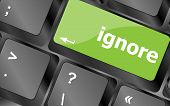 image of ignorant  - ignore button on a computer keyboard keys - JPG