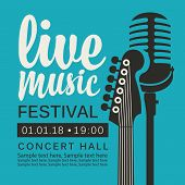 Vector Poster For Live Music Festival Or Concert With Neck Of Acoustic Guitar, Microphone And Place  poster