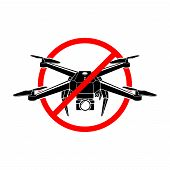 No Drone Zone Sign. No Drones Icon Vector. Flights With Drone Prohibited, Vector Eps 10 poster