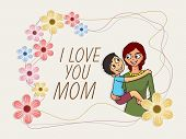 picture of i love you mom  - Cute little boy playing in his mother - JPG