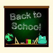 pic of bagpack  - Back to school blackboard vector illustration  - JPG