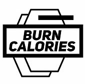 Burn Calories Stamp On White Background. Signs And Symbols Series. poster