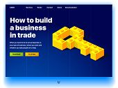 Website Providing The Service Of How To Build A Business In Trade. Concept Of A Landing Page For How poster