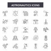 Astronautics Line Icons, Signs Set, Vector. Astronautics Outline Concept, Illustration: Astronaut, S poster