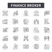 Finance Broker Line Icons, Signs Set, Vector. Finance Broker Outline Concept, Illustration: Broker,  poster