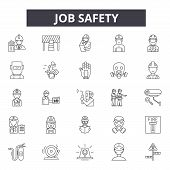 Job Safety Line Icons, Signs Set, Vector. Job Safety Outline Concept, Illustration: Safety, Job, Wor poster