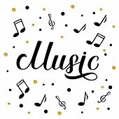 Music Calligraphy Hand Lettering. Karaoke Bar,  Musical Shop Or Record Studio Sign. Treble Clef Shee poster