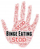 Stop Binge Eating Represents Finish Off And Abundant poster