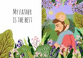Happy Fathers Day Concept, My Dad S The Best. Cute Vector Family Illustration For A Festive Poster,  poster