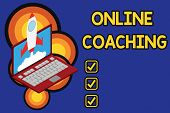 Writing Note Showing Online Coaching. Business Photo Showcasing Learning From Online And Internet Wi poster