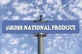 Gross national product road sign