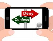 picture of denied  - Confess Deny Signpost Displaying Confessing Or Denying Guilt Innocence - JPG