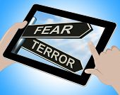 picture of terrorism  - Fear Terror Tablet Showing Frightened And Terrified - JPG
