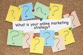 image of bulletin board  - online marketing strategy concept question on bulletin board - JPG