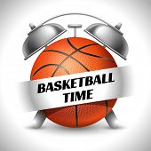 Basketball Time. Concept on Sport Basketball Theme. Time to Play Sports. Time to Watch Basketball To poster