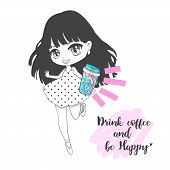 Cute Vector Illustration. Drink Coffee. Kawaii Anime Girl. Big Eyes. Use For Postcards, Print On Clo poster