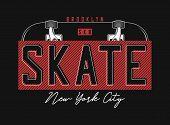 Skateboarding T Shirt Design. New York, Brooklyn Skatepark Print For T-shirt With Skateboard And Slo poster