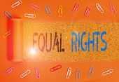 Writing Note Showing Equal Rights. Business Photo Showcasing Equality Before The Law When All Showin poster