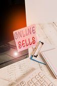 Writing Note Showing Online Sells. Business Photo Showcasing Sellers Directly Sell Goods Or Services poster