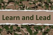 picture of camouflage  - Camouflage Torn Background with text Learn and Lead Learn and Lead in the military - JPG