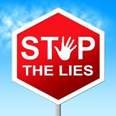 pic of tell lies  - Stop The Lies Representing Warning Sign And Truth - JPG
