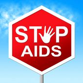 foto of hiv  - Stop Aids Showing Acquired Immunodeficiency Syndrome And Hiv - JPG