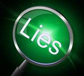picture of tell lies  - Magnifier Lies Indicating Stop Lying And Research - JPG