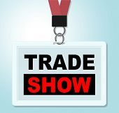 stock photo of trade  - Trade Show Meaning World Fair And Purchase - JPG