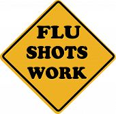 stock photo of flu shot  - Flu Shots Work Sign isolated over a white background - JPG
