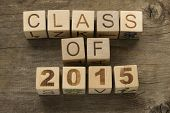 foto of senior class  - Text Class of 2015 on a wooden background - JPG