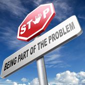 picture of take responsibility  - stop being part of the problem find a solution time for action help now take responsibility raise awareness - JPG